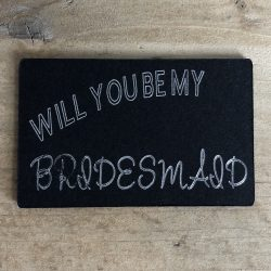 Will You Be My Bridesmaid - Magnet
